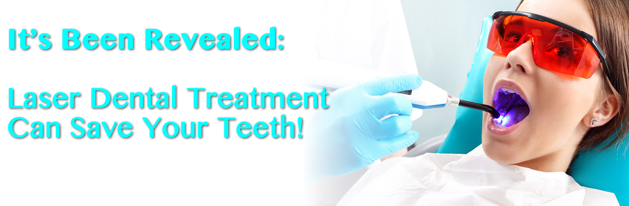 It's Been Revealed: Laser Dental Treatment in San Diego Can Save Your Teeth!